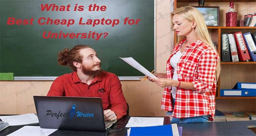What is the best cheap laptop for university?